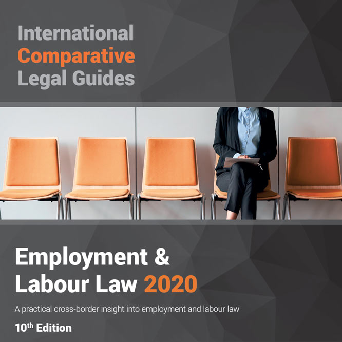 International Comparative Legal Guides – Employment & Labour Law 2020